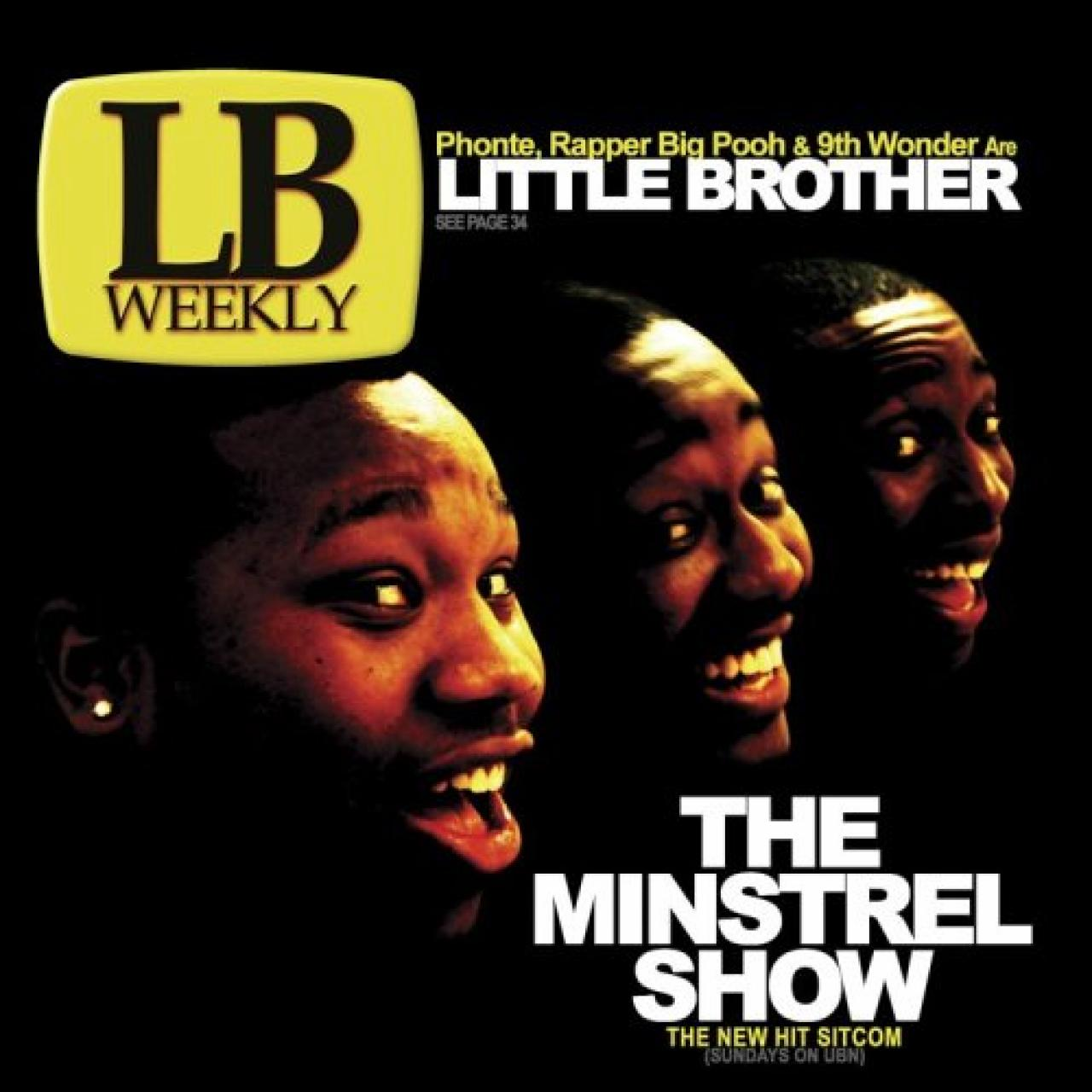 Little Brother - Minstrel Show