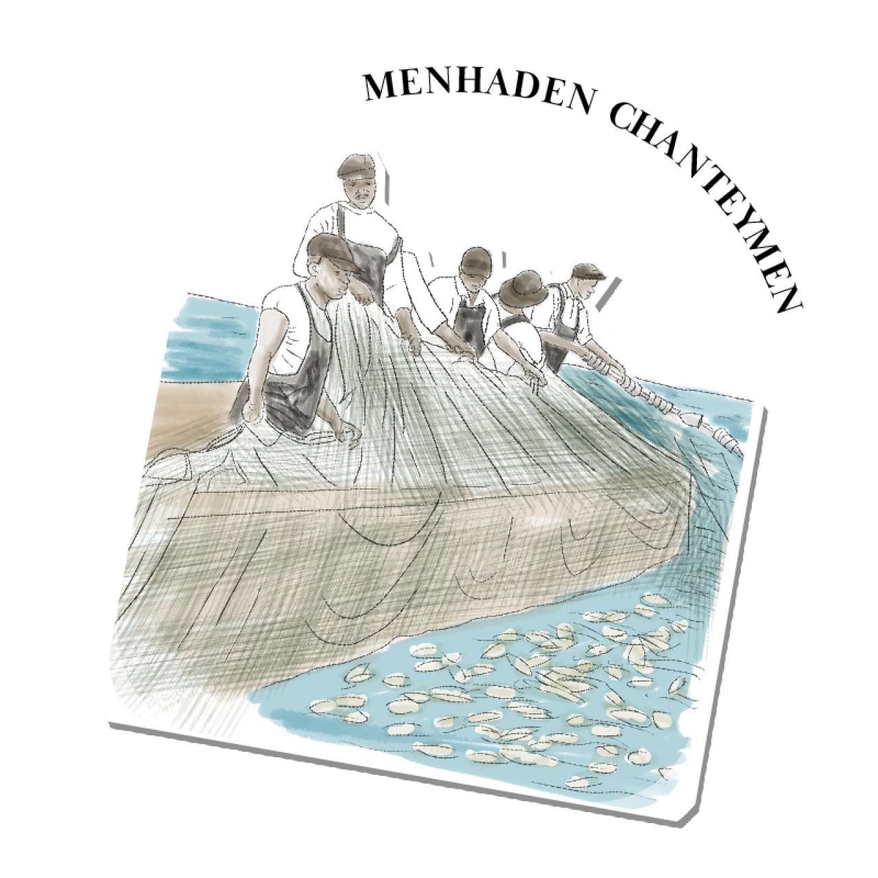 An illustration of Menhaden Chanteyman