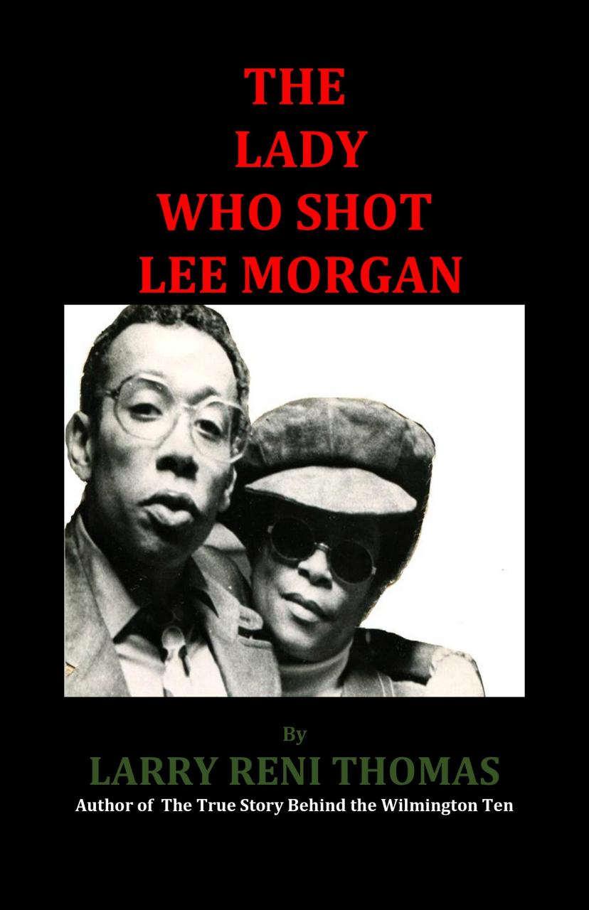 Book cover for The Lady Who Shot Lee Morgan