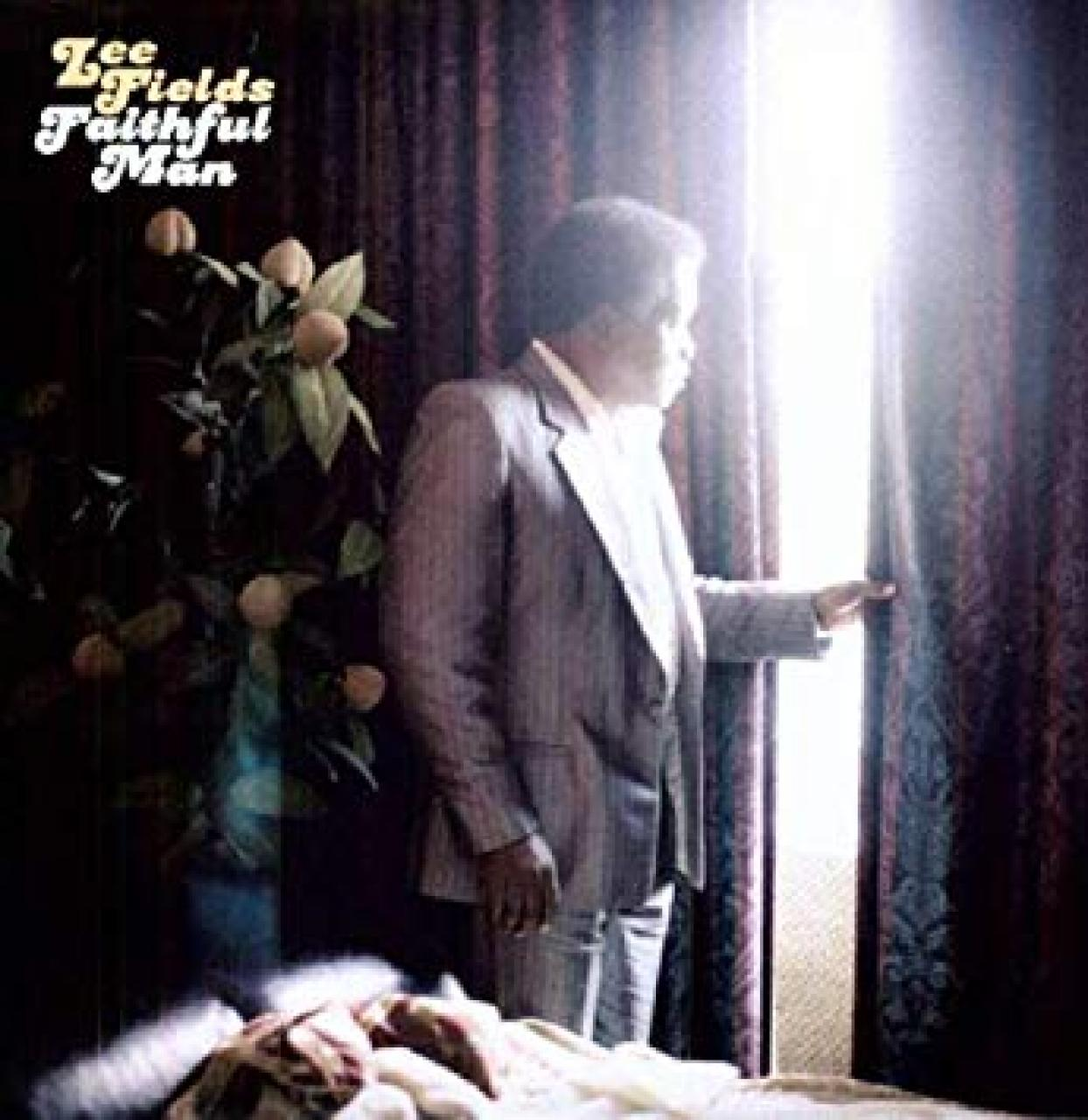 Lee Fields & the Expressions - Faithful Man album cover