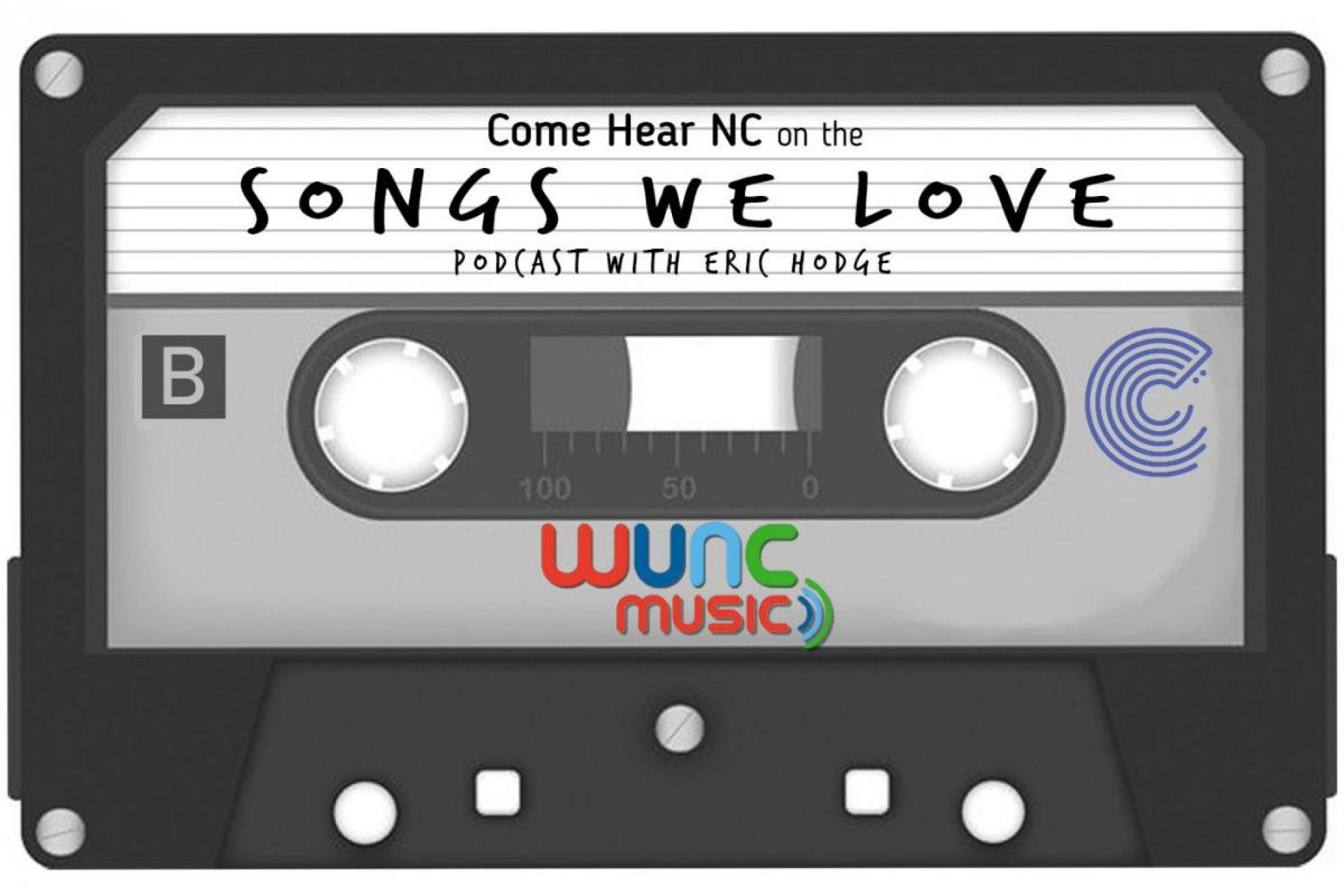 WUNC's Songs We Love Come Hear NC Edition Podcast Logo