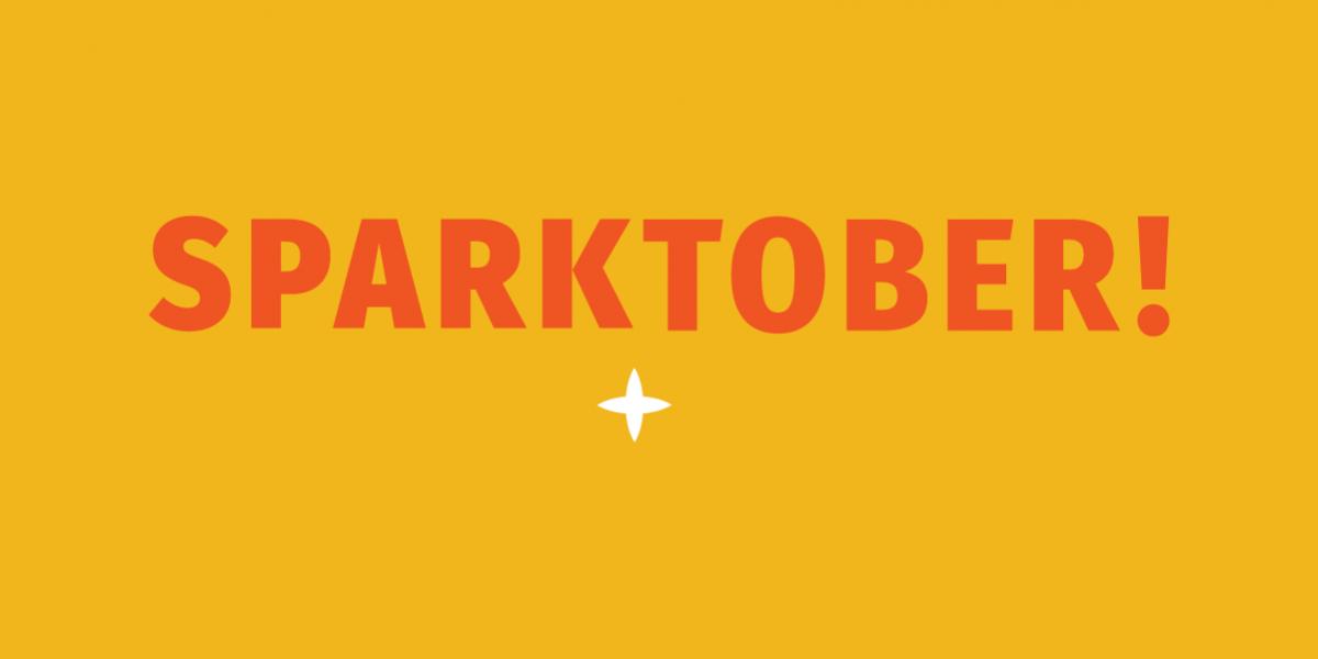 October is Sparktober