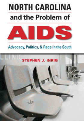 North Carolina and the Problem of AIDS book cover