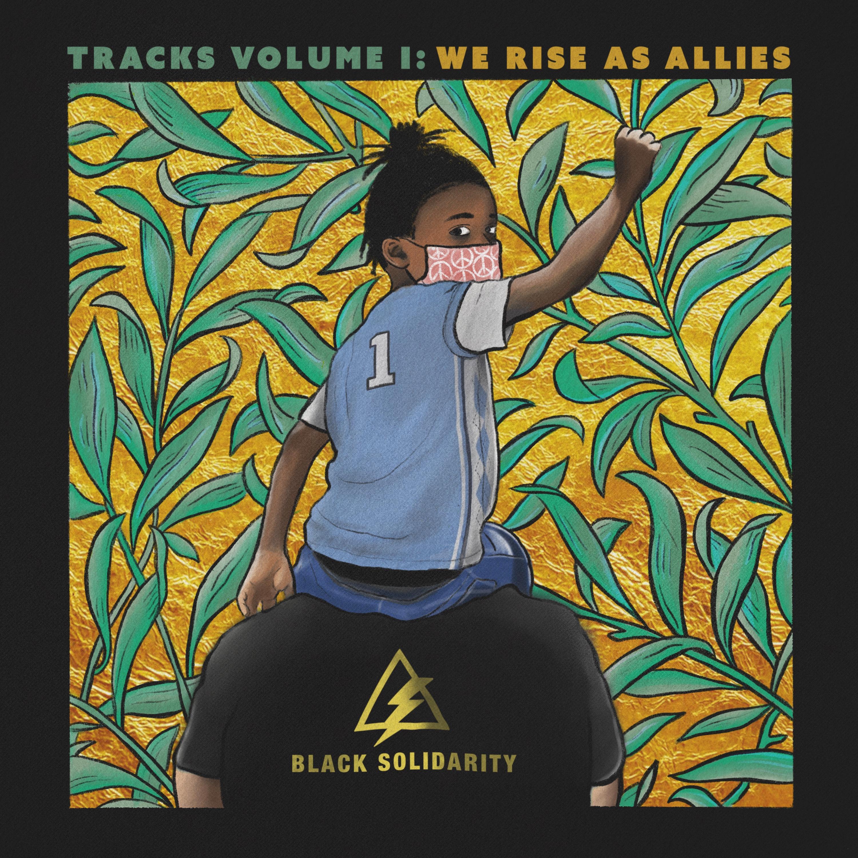 Tracks Volume I We Rise as Allies-Art By Chris Frisina