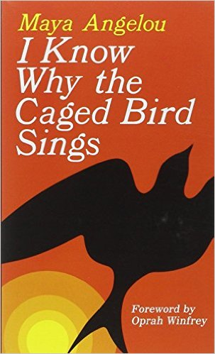 "Cover of ""I Know Why the Caged Bird Sings"" by Maya Angelou"