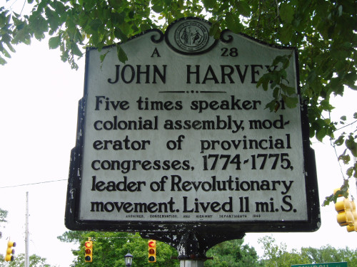 John Harvey: Five times speaker of colonial assembly, modertor of provincial Congresses, 1774-1775, leader of Revolutionary movement. Lived 11 mi. S.