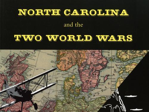 North Carolina and the Two World Wars
