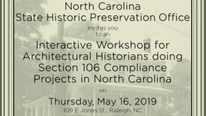 NC HPO ER Branch presents Interactive Section 106 workshop.