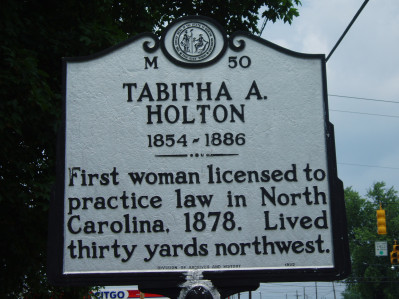 Tabitha A. Holton, first woman licensed to practice law in North Carolina