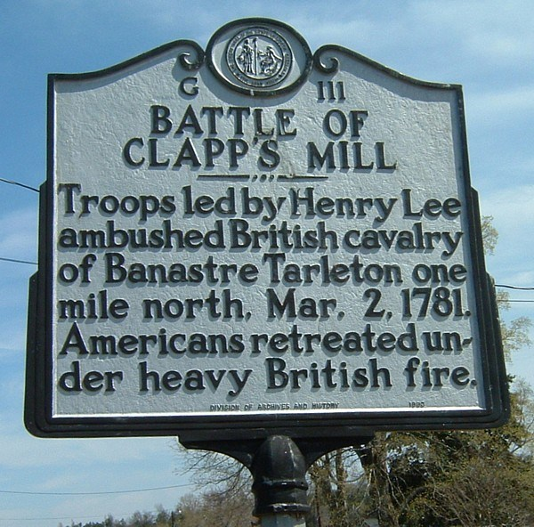 Battle of Clapp's Mill - Troops led by Henry Lee ambushed British cavalry of Banastre Tarleton one mile north, March 2, 1781. Americans retreated under heavy British fire.