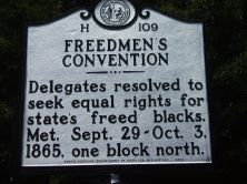 Freedom's Convention - Delegates resolved to seek equal rights for state's freed blacks. Met Sept. 29-Oct 3, 1865, one block north.