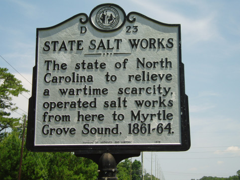 State Salt Works: THe state fo North Carolina to relieve a wartime scarcity, operated salt works from here to Myrtle Grove Sound, 1861-64.