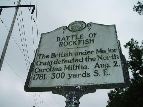 Battle of Rockfish - The British under Major Craig defeated the North Carolina Militia. Aug 2. 1781. 300 yards S.E.