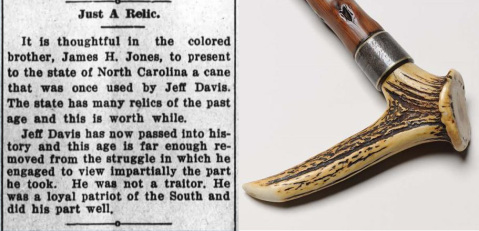 A cane that was once used by Davis and given to Jones (right) and an article describing how Jones gave the cane to what's now the N.C. Museum of History.