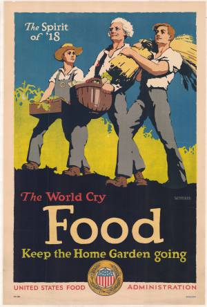 A poster from the federal government encouraging the production of food at home. Image from the State Archives.