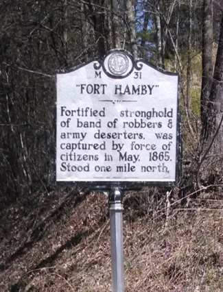 """""""Fort Hamby"""": Fortified stronghold of band of robbers & army deserters, was captured by force of citizens in May, 1865. Stood one mile north"""