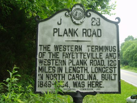 Plank Road - The western terminus of the Fayetteville and western plant road, 129 miles in length, longest in North Carolina, built 1849-1864, was here.