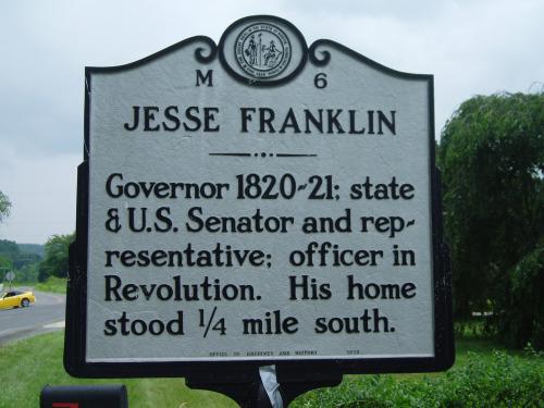 Jess Franklin - Governor 1820 - 21; state & U.S. Senator and representative; officer in Revolution. His home stood 1/4 mile south.