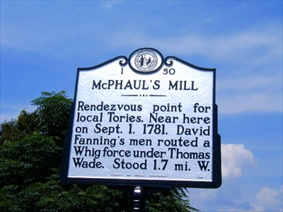 McPhaul's Mill - Rendezvous point for local Tories. Near here on Sept. 1, 1781, David Fanning's men routed a Whig force under Thomas Wade. Stood 1.7 mi. W.