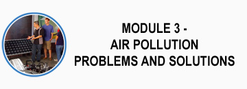 module 3 - air pollution problems and solutions