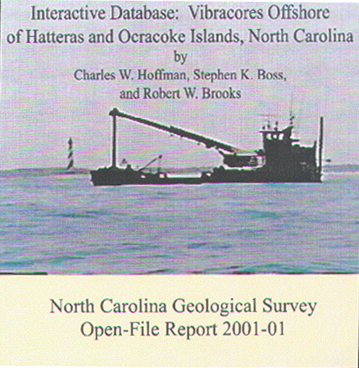 Interactive database: Vibracores Offshore of Hatteras and Ocracoke Islands, North Carolina,by Hoffman, C.W., Boss, S.K., and Brooks, R.W., 2001. CD-ROM.