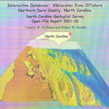 Interactive database: Vibracores from Offshore Northern Dare County, North Carolina,by Hoffman, C.W., and Brooks, R.W., 2001. CD-ROM.