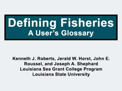 Defining Fisheries: A User's Glossary