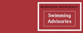 Recreational Water Quality Swimming Advisories