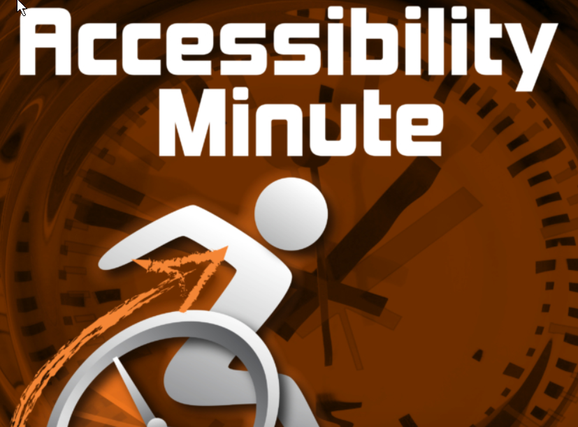 Accessibility Minute Easterseals/Crossroads Indata Project