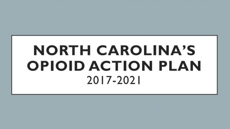 North Carolina's Opioid Action Plan 2017-2021