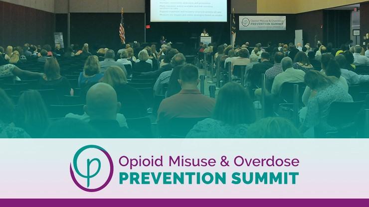2019 Opioid Misuse & Overdose Prevention Summit