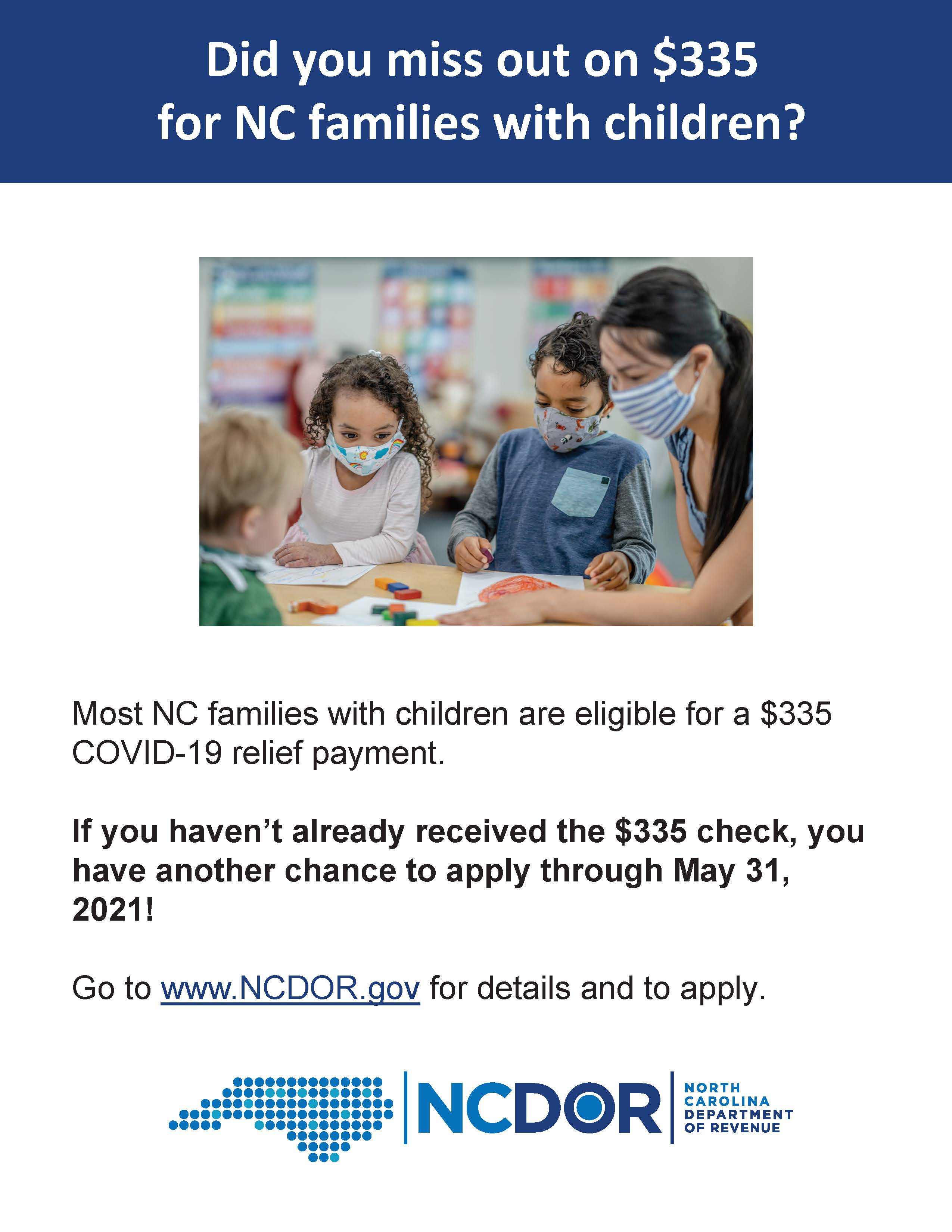 NC Extra Credit Grant flyer with text. If you are an eligible family who has not received a $335 check you can apply through May 31 at ncdor.gov