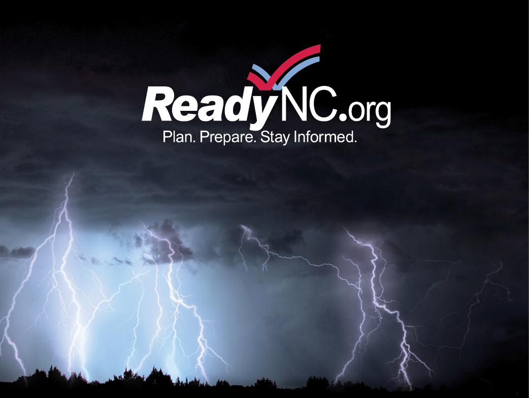 ReadyNC.org Plan. Prepare. Stay Informed.