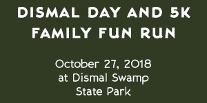 Dismal Day and 5K Family Fun Run