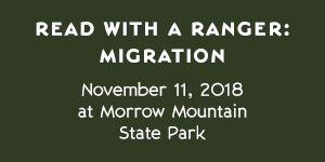 Morrow Mountain State Park – Read with a Ranger: Migration – November 11, 2018