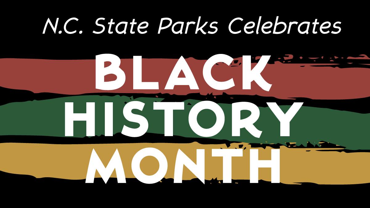 NC State Parks Celebrates Black History Month slider