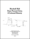 """Mitchell Mill State Natural Area: A Cultural History"" thumbnail"