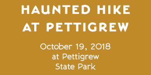 Haunted Hike at Pettigrew