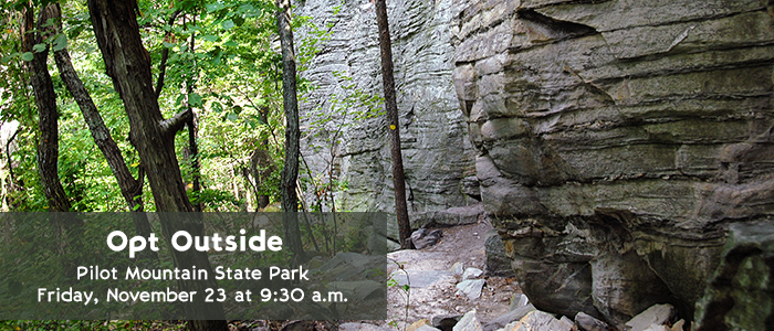 Opt Outside - Pilot Mountain State Park