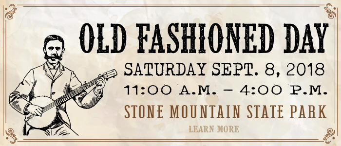 Poster for Old Fashioned Day at Stone Mountain State Park