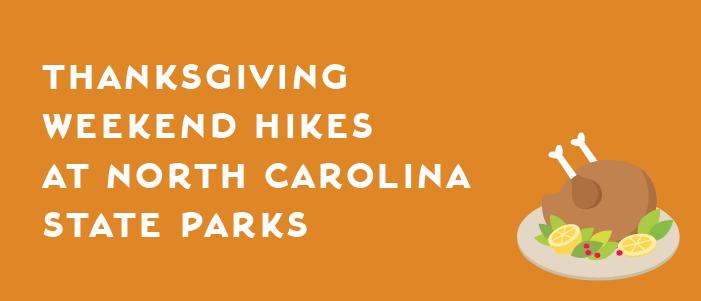 Thanksgiving weekend hikes at North Carolina state parks