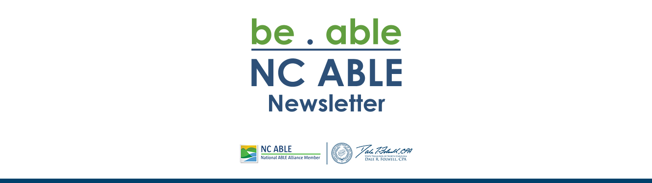 Newsletter header with the words be.able and NC ABLE on it