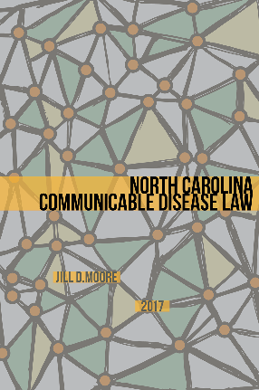 """Cover of book entitled """"North Carolina Communicable Disease Law"""""""