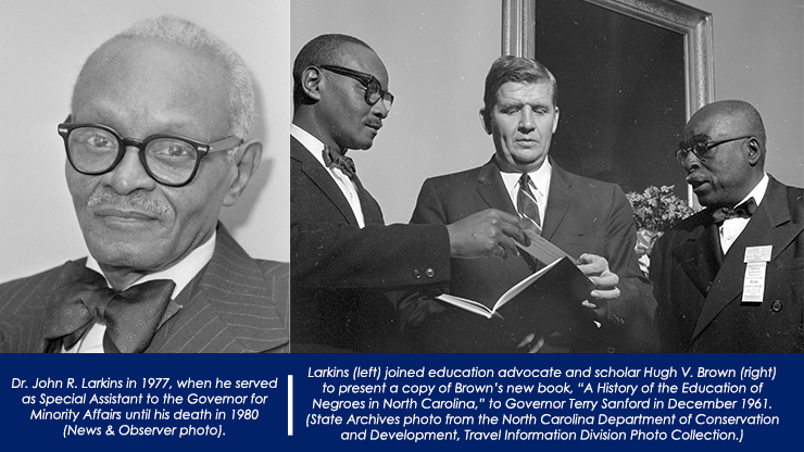 Photo of Dr. John Larkins in 1977 (left) and photo of Dr. John Larkins with former Governor Terry Sanford and scholar Hugh V. Brown (right).