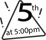 Graphic with a triangle and the text 5th at 5:00 in it and exclamation points around it