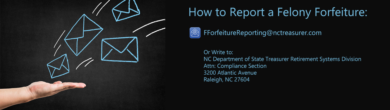 "Graphic with the words ""How to Report a Felony Forfeiture"" on it"