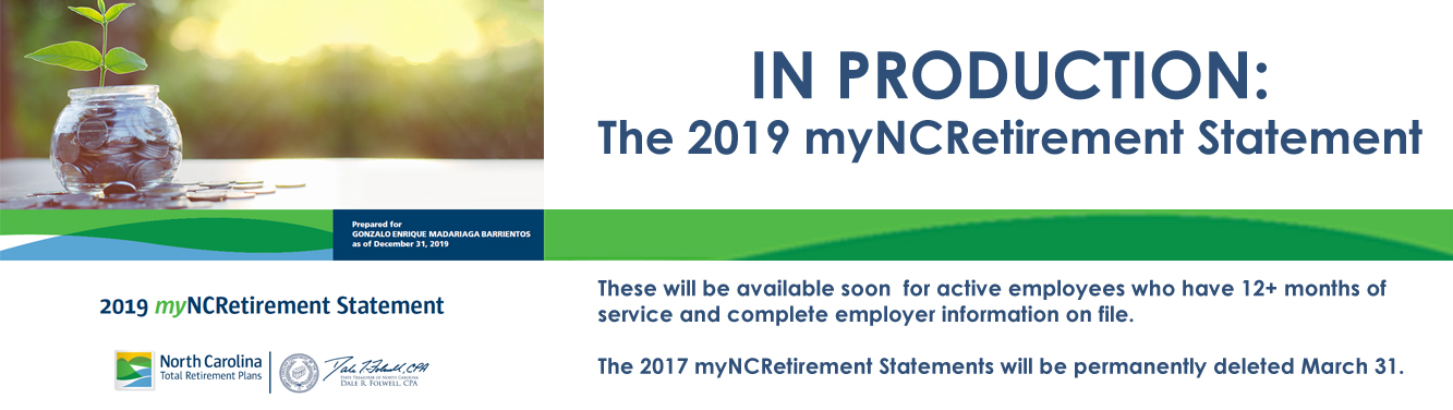 "Banner with text that reads ""In production: the 2019 myNCRetirement Statement"""