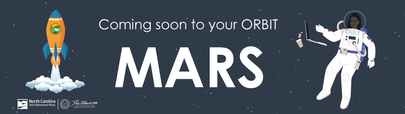 """Graphic with the words """"Coming Soon to your ORBIT MARS"""" on it. Also a rocket ship with the Total Retirement Planning logo on it and an astronaut"""