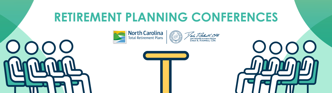 """Banner with """"Retirement Planning Conferences"""" and NC Total Retirement Plans logo. Also has people sitting on both sides of a podium as if waiting for a presenter."""
