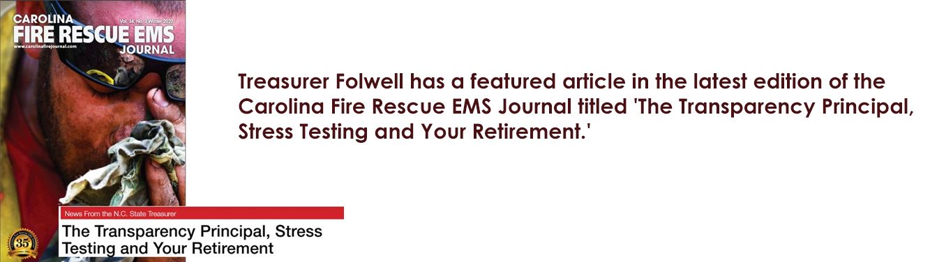 Graphic showing cover of Carolina Fire Rescue EMS Journal with text about article included featuring Treasurer Folwell